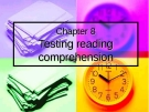 Chapter 8:Testing reading comprehension