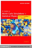 A Guide to Monte Carlo Simulations in Statistical Physics, Second Edition