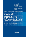 Structural Approaches to Sequence Evolution Molecules, Networks, Populations