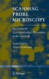 SCANNING PROBE MICROSCOPY ELECTRICAL AND ELECTROMECHANICAL PHENOMENA AT THE NANOSCALE Volume II