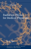 RADIATION PHYSICS FOR MEDICAL PHYSISCISTS