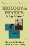 Biology in Physics Is Life Matter?