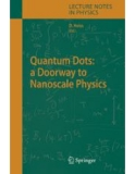 Quantum Dots: a Doorway to Nanoscale Physics