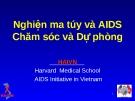 bài giảng: Nghiện ma túy và AIDS Chăm sóc và Dự phòng