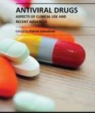 ANTIVIRAL DRUGS – ASPECTS OF CLINICAL USE AND RECENT ADVANCES
