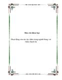 Báo cáo khoa học: Hoạt động của các tác nhân trong ngành hàng vải thiều thanh hà
