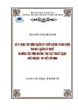Đề tài: Xây dựng mô Trang 3 hình quản lý chất lượng toàn diện trong quản lý thuế - Nghiên cứu tình huống Chi cục Thuế quận Phú Nhuận, Tp. Hồ Chí Minh