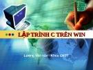 Bài giảng lập trình C trên win - Lương Văn Vân
