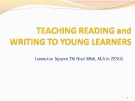 Module 4-Teaching Reading and Writing to Young Learners