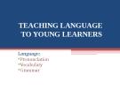 Module 2:TEACHING PRONUNCIATION
