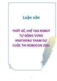 Luận Văn : THIẾT KẾ, CHẾ TẠO ROBOT TỰ ĐỘNG VÙNG KRATHONG THAM DỰ CUỘC THI ROBOCON 2011