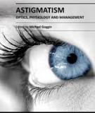 ASTIGMATISM – OPTICS, PHYSIOLOGY AND MANAGEMENT