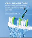 ORAL HEALTH CARE – PROSTHODONTICS, PERIODONTOLOGY, BIOLOGY, RESEARCH AND SYSTEMIC CONDITIONS