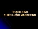Bài giảng Hoạch định chiến lược marketing