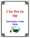 Câu Hỏi Ôn tập: marketing và bán hàng