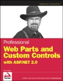 Professional Web Parts and Custom Controls with ASP.NET 2.0