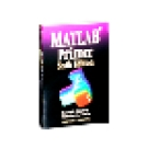 MATLAB Primer Sixth Edition