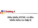 Chương 4: Điều khiển  HTML và điều khiển kiểm tra hợp lệ