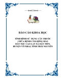 Báo cáo khoa học: TÌNH HÌNH SỬ DỤNG CÂY THUỐC CHỮA BỆNH CỦA ĐỒNG BÀO DÂN TỘC CAO LAN XÃ DÂN TIẾN, HUYỆN VÕ NHAI, TỈNH THÁI NGUYÊN