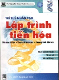 Ebook Trí tuệ nhân tạo - Lập trình tiến hóa - TS. Nguyễn Đình Thúc