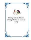 Hướng dẫn cài đặt môi trường Master và cách sử dụng