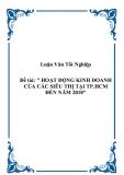 """đề tài: """" HOẠT ĐỘNG KINH DOANH CỦA CÁC SIÊU THỊ TẠI TP.HCM ĐẾN NĂM 2010"""""""