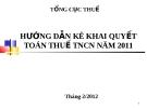 HƯỚNG DẪN KÊ KHAI QUYẾT TOÁN THUẾ TNCN NĂM 2011