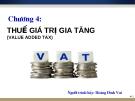 Chương 4 - Thuế giá trị gia tăng - Hoàng Đình Vui