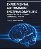 EXPERIMENTAL AUTOIMMUNE ENCEPHALOMYELITIS – MODELS, DISEASE BIOLOGY AND EXPERIMENTAL THERAPY