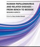 HUMAN PAPILLOMAVIRUS AND RELATED DISEASES – FROM BENCH TO BEDSIDE RESEARCH ASPECTS