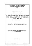 Luận văn: TÍCH HỢP GIÁO DỤC HƯỚNG NGHIỆP TRONG DẠY HỌC VI SINH VẬT HỌC (SINH HỌC 10)