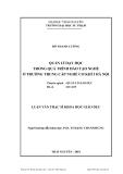 Luận văn: QUẢN LÍ DẠY HỌC TRONG QUÁ TRÌNH ĐÀO TẠO NGHỀ Ở TRƢỜNG TRUNG CẤP NGHỀ CƠ KHÍ I HÀ NỘI