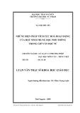 Luận văn: NHỮNG BIỆN PHÁP TÍCH CỰC HOÁ HOẠT ĐỘNG CỦA HỌC SINH TRUNG HỌC PHỔ THÔNG TRONG GIỜ VĂN HỌC SỬ
