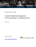 Customer Relationship Management: The Winning Strategy in a Challenging Economy