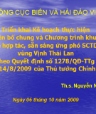 Triển khai Kế hoạch thực hiện tuyên bố chung và chương trình khung  về hợp tác, sẵn sàng ứng phó SCTD  vùng Vịnh Thái Lan  theo Quyết định số 1278/QĐ-TTg