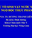 Độc tố vi sinh vật nước và ngộ độc thực phẩm - PGS.TS. Dương Thanh Liêm