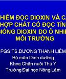 Nhiễm độc đioxin và các hợp chất có độc giống đioxin do ô nhiễm môi trường