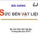 Bài giảng sức bền vật liệu - ĐH GTVT