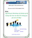 Luận văn: Lập kế hoạch marketing cho Beeline tại thị trường Việt Nam vào năm 2011