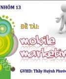 Đề tài Mobile marketing - Tiếp thị qua điện thoại di động