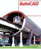 Ebook Auto CAD cho tự động hóa thiết kế - TS. Nguyễn Văn Hiến