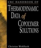 THERMODYNAMIC DATA of COPOLYMER SOLUTIONS
