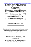 COMPUTER NUMERICAL CONTROL PROGRAMMING BASICS : A Primer for the  Skills USA/VICA Championships