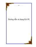 Tài liệu về hướng dẫn sử dụng Kit 89