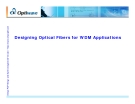 Designing Optical Fibers for WDM Applications