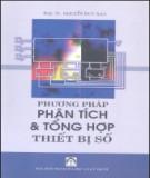 Ebook Phương pháp phân tích và tổng hợp Thiết bị số - PGS.TS. Nguyễn Duy Bảo