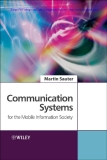 Communication Systems for the Mobile Information Society Martin Sauter Nortel Networks, Germany