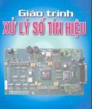 Giáo trình Xử lý số tín hiệu - PGS.TS. Nguyễn Quốc Trung (chủ biên)