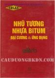 Ebook Nhũ tương nhựa bitum: Đại cương và ứng dụng - Nguyễn Xuân Mẫn (dịch)