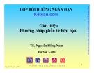 Giới thiệu phương pháp phần tử hữu hạn - Ts Nguyễn Hồng Nam